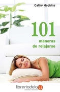 101 Maneras de Relajarse - Cathy Hopkins - Books4Pocket