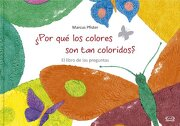 Por qu' los Colores son tan Coloridos? - Marcus Pfister - V&R Eds