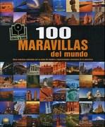 100 Maravillas del Mundo - Varios Autores - Parragon