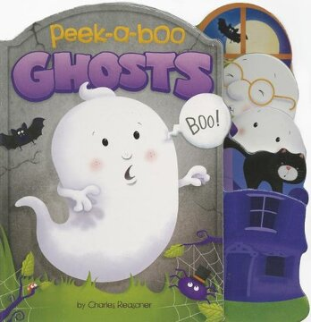 portada Peek-A-Boo Ghosts (Charles Reasoner Peek-A-Boo Books) (libro en Inglés)