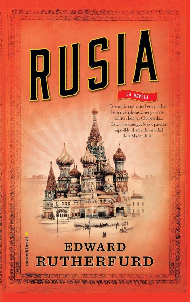 Rusia; rutherfurd edward
