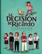 La Decisión de Ricardo - Vivian Mansour Manzur - Fondo De Cultura Económica