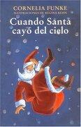 Cuando Santa Cayo del Cielo - Cornelia Funke - Fondo De Cultura Economica
