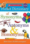 Scholastic Pocket Dictionary of Synonyms, Antonyms, & Homonyms (libro en Inglés) - Scholastic - Scholastic