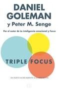 Triple Focus. Un Nuevo Acercamiento a la Educación (no Ficción) - Daniel Goleman; Peter M. Senge - Ediciones B