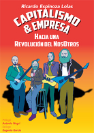 portada Capitalismo & Empresa - Ricardo Espinoza Lolas - Tarahumara Varios