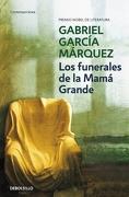 Los Funerales de la Mamá Grande - Gabriel García Márquez - Debolsillo