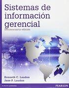 Sistemas de Informacion Gerencial - Laudon Kenneth - Universidad Nacional Autónoma De México