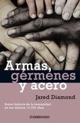 Armas, Gérmenes y Acero - Jared Diamond - Debolsillo