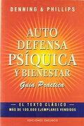 Autodefensa Psiquica y Bienestar - Melita Denning,Osborne Phillips - Obelisco