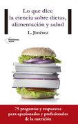 Lo que Dice la Ciencia Sobre Dietas, Alimentación y Salud (Plataforma Actual) - Luis Jiménez - Plataforma Editorial