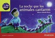 La Noche que los Animales Cantaron - Marcos Almada Rivero - Pearson Educacion