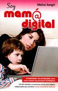 Soy Mam@ Digital - Melva Sangri - Editorial Diamante