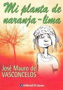 Mi Planta de Naranja Lima - Jose Mauro De Vasconcelos - El Ateneo