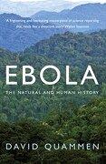 Ebola: The Natural and Human History (libro en Inglés) - David Quammen - Bodley Head