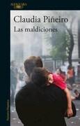 Las Maldiciones - Claudia Piñeiro - Alfaguara