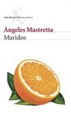 Maridos - Ángeles Mastretta - BOOKET