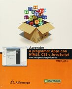Aprender a Programar Apps con Html5, css y Javascript - Alfa Omega - Alfaomega Grupo Editor