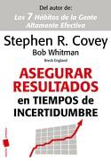 Asegurar Resultados en Tiempos de Incertidumbre - Stephen R. Covey - Paidós 41