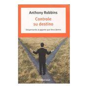 Controle su Destino - Anthony Robbins - Penguin Random House