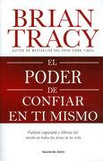 El Poder de Confiar en ti Mismo - Brian Tracy - Penguin Random House
