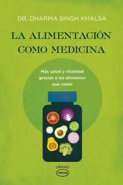 portada La Alimentacion Como Medicina
