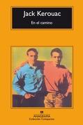 En el camino - Jack Kerouac - Anagrama