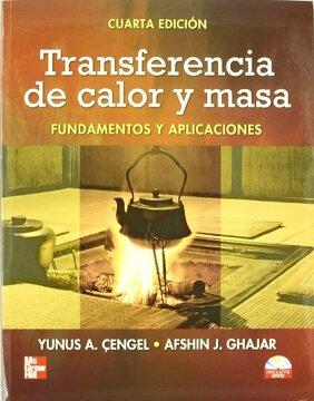 portada Transferencia de Calor y Masa Fundamentos y Aplicaciones [Mar 30, 2011] Cengel, Yunus and Ghajar, Afshin