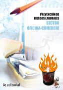 Prevención de Riesgos Laborales - Básico - Sector Oficina-Comercio - Vicente García Segura - Ic Editorial