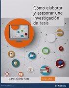Como Elaborar y Asesorar una i - Carlos Muñoz Razo - Pearson
