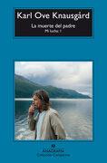 La Muerte del Padre - Karl Ove Knausgard - Anagrama