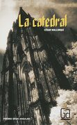 La Catedral - Cesar Mallorqui - Ediciones Sm