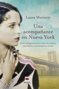 Una Acompañante en Nueva York - Laura Moriarty - Maeva