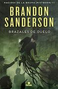 Brazales de Duelo (Nacidos de la Bruma [Mistborn] 6) (Nova) - Brandon Sanderson - Ediciones B