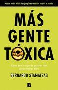 Más Gente Tóxica - Bernardo Stamateas - Ediciones B