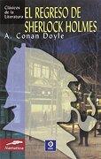 El Regreso de Sherlock Holmes (Clásicos de la Literatura) - Arthur Conan Doyle - Edimat Libros