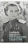 The Unwomanly Face of war (Penguin Modern Classics) (libro en Inglés) - Svetlana Alexievich - Penguin Books Ltd