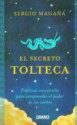 El Secreto Tolteca - Sergio Magaña - Urano