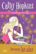 4 - Abriendo las Alas - Cinnamon Girl (Libro en Inglés) (libro en Inglés) - Cathy Hopkins - V&R Editoras