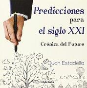 Predicciones Para el Siglo xxi - Juan Estadella - Corona Borealis
