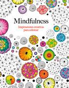 Mindfulness: Inspiraciones Creativas Para Colorear - Christina Rose - Alma