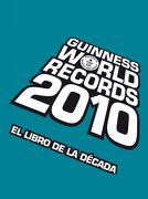 Guinness World Records 2010 - Guinness World Records - Planeta