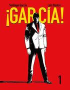 García! Tomo 1 - Santiago Garcia,Luis Bustos - Astiberri Ediciones