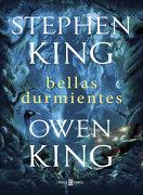Bellas Durmientes - Stephen King,Owen King - Plaza & Janés