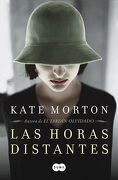 Las Horas Distantes - Kate Morton - Suma