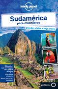 Sudamérica Para Mochileros - Varios Autores - Lonely Planet