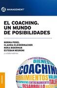 El Coaching. Un Mundo de Posibilidades - Norma Perel De Goldvarg; Claudia Kleidermacher; Nora Biderman - Granica
