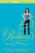 Ruthless (Pretty Little Liars, Book 10) (libro en Inglés) - Sara Shepard - HarperTeen