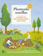 Plantando Semillas: La Práctica del Mindfulness con Niños - Thich Nhat Hanh - Kairos