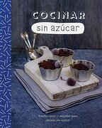 Cocinar sin Azucar - Parragon - Parragon Book